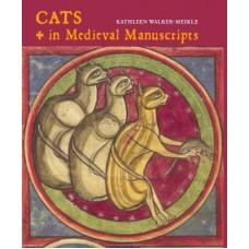 Cats in Medieval Manuscripts, Kathleen Walker-Meikle