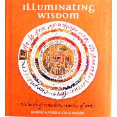 Illuminating Wisdom, Deidre Hassad & Craig Hassed