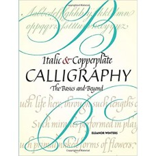 Italic and Copperplate Calligraphy,  Eleanor Wintors