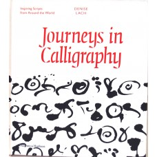 Journeys in Calligraphy, Denise Lach