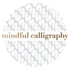 Mindful Calligraphy: Beautiful Mark Making, Callimantra Collective