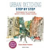 Urban Sketching Step by Step, Klaus Meier-Pauken